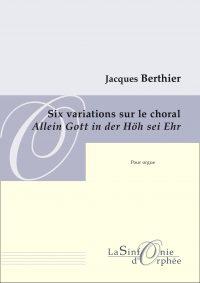 Six variations sur le choral Allein Gott