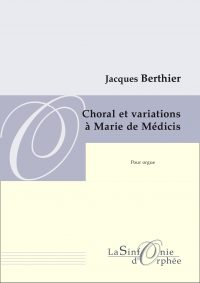 Choral et variations à Marie de Médicis