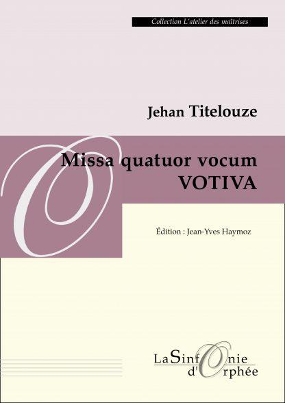 Missa quatuor vocum Votiva
