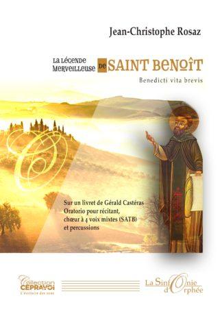 Jean-Christophe Rosaz Légende de Saint Benoît
